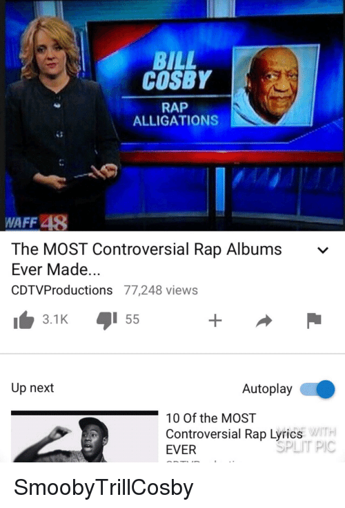 BILL COSBY RAP ALLIGATIONS WAFF 48 the MOST Controversial Rap Albums