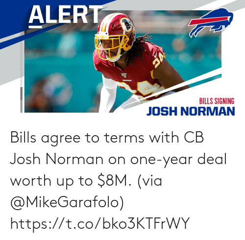 Josh Norman, Memes, and Bills: Bills agree to terms with CB Josh Norman on one-year deal worth up to $8M. (via @MikeGarafolo) https://t.co/bko3KTFrWY