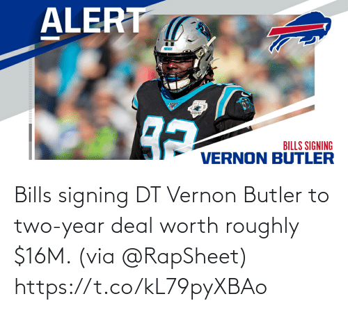 Memes, Bills, and 🤖: Bills signing DT Vernon Butler to two-year deal worth roughly $16M. (via @RapSheet) https://t.co/kL79pyXBAo
