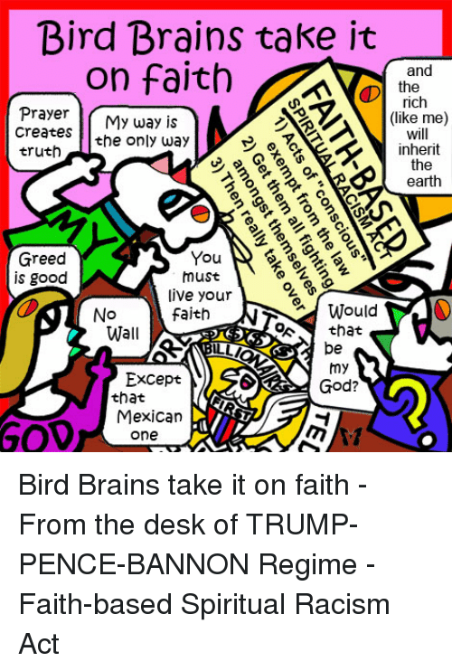 Bird Brains Take It on Faith the and Rich Prayer My Way Is