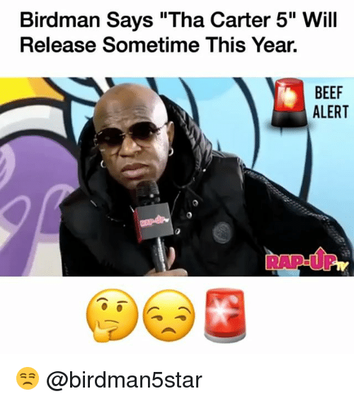 9064561fb836 Birdman Says Tha Carter 5 Will Release Sometime This Year BEEF ALERT ...