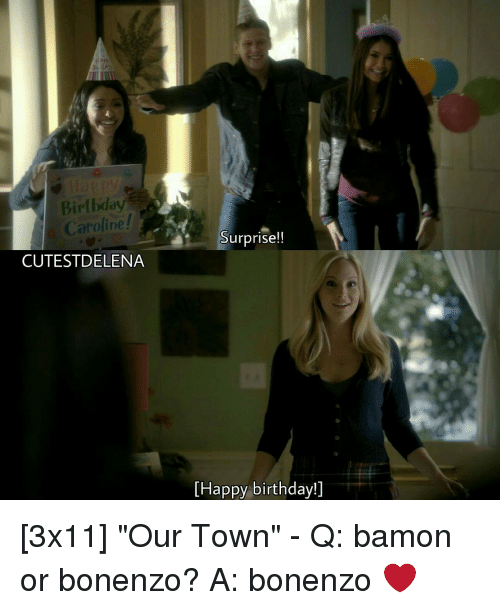 Birthday Caroline Cutest Delena Surprise Happy Birthday 3x11 Our
