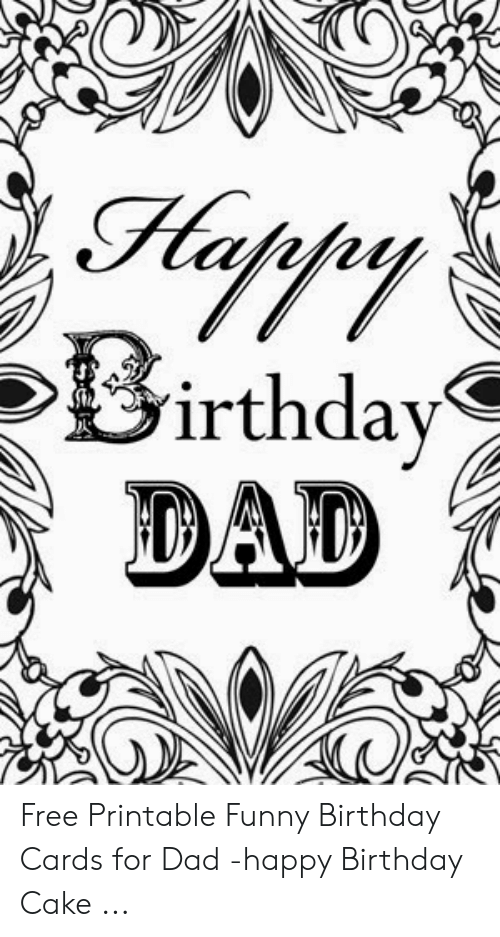 photograph relating to Funny Birthday Cards Printable referred to as Birthday Father Cost-free Printable Amusing Birthday Playing cards for Father