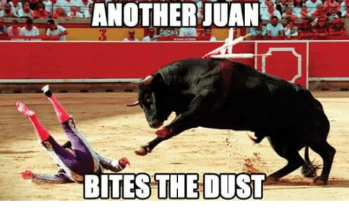 Mexican Word of the Day, Dust, and Bites: BITES THE DUST
