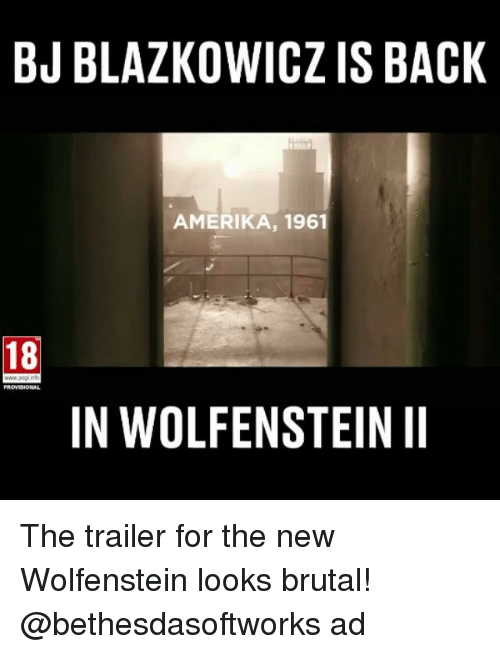 bjblazkowicz is back amerika 1961 18 provisional in wolfensteinii the 22820670 25 best wolfenstein memes unlimited memes, the new memes
