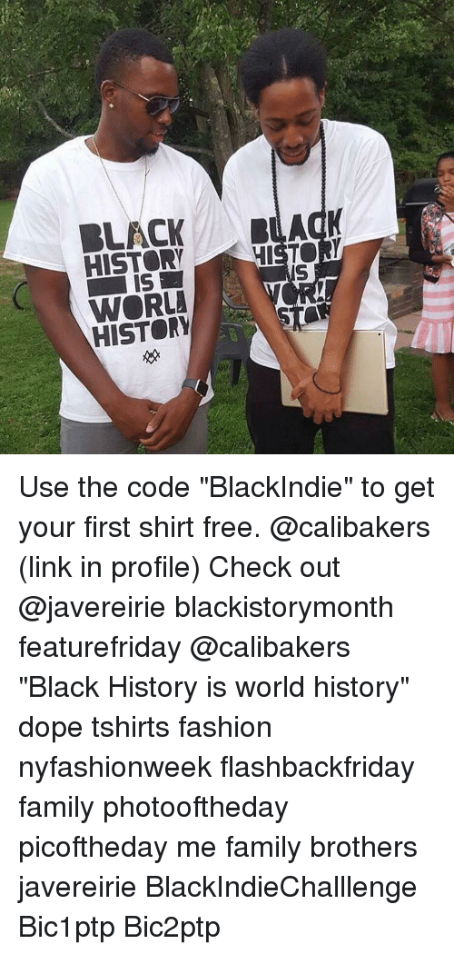 BLACK HISTORY WISTOM WORLD HISTORY Use the Code BlackIndie