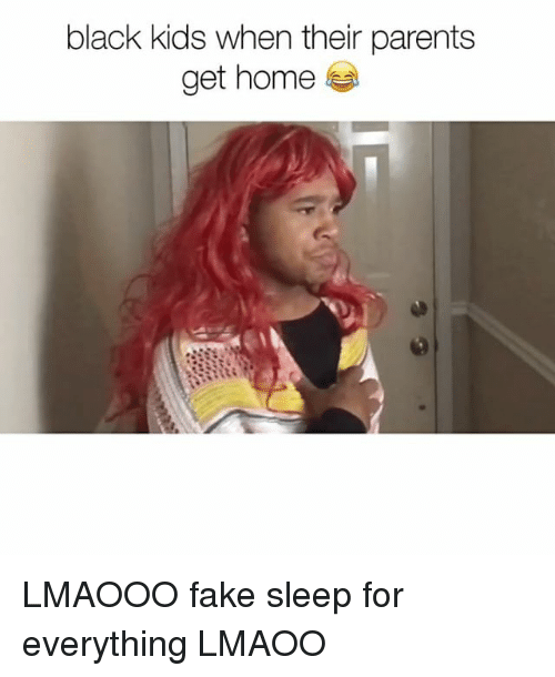Fake Memes And Parents Black Kids When Their Get Home LMAOOO