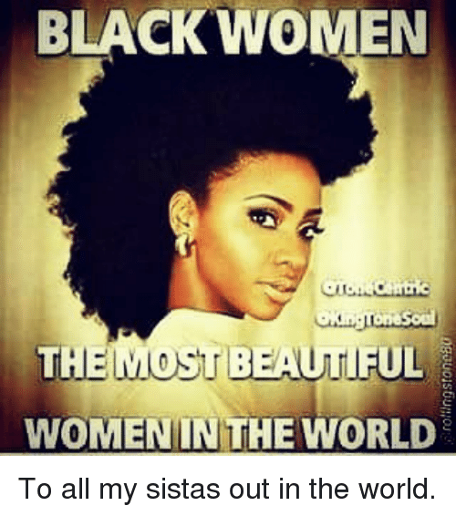 black women th most beautiful women in the world to 9431575 black women th most beautiful women in the world to all my sistas