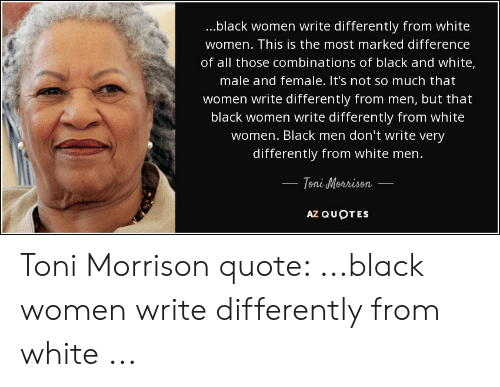 Black Women Write Differently From White Women This Is the ...