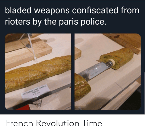 Police, History, and Paris: bladed weapons confiscated from  rioters by the paris police.  se  UNE GRAINE DANS LE BOCAL  PIMENT  us EUR French Revolution Time