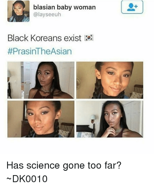 Blasian Baby Woman Black Koreans Exist Has Science Gone Too Far