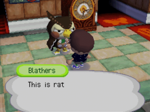 Rat, This, and This Is: Blathers  This is rat
