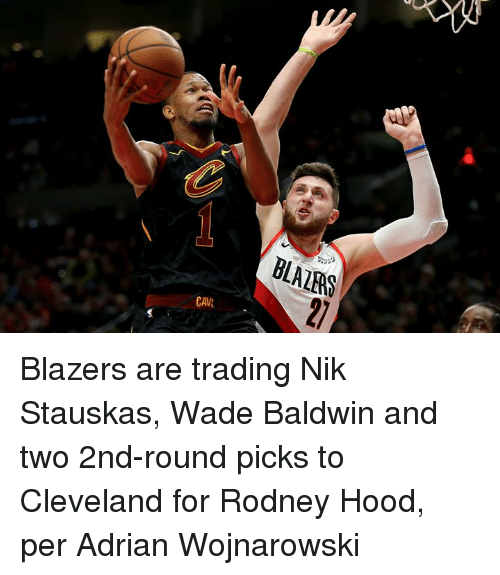 Cleveland, Hood, and Blazers: Blazers are trading Nik Stauskas, Wade Baldwin and two 2nd-round picks to Cleveland for Rodney Hood, per Adrian Wojnarowski