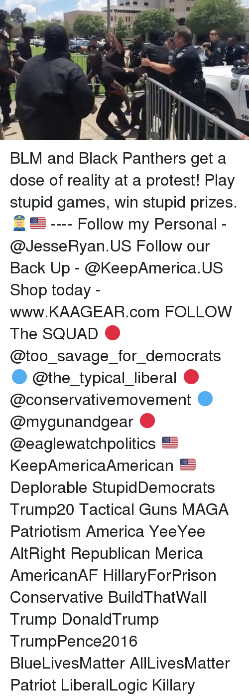 All Lives Matter, America, and Guns: BLM and Black Panthers get a dose of reality at a protest! Play stupid games, win stupid prizes. 👮🏼♀️🇺🇸 ---- Follow my Personal - @JesseRyan.US Follow our Back Up - @KeepAmerica.US Shop today - www.KAAGEAR.com FOLLOW The SQUAD 🔴 @too_savage_for_democrats 🔵 @the_typical_liberal 🔴 @conservativemovement 🔵 @mygunandgear 🔴 @eaglewatchpolitics 🇺🇸 KeepAmericaAmerican 🇺🇸 Deplorable StupidDemocrats Trump20 Tactical Guns MAGA Patriotism America YeeYee AltRight Republican Merica AmericanAF HillaryForPrison Conservative BuildThatWall Trump DonaldTrump TrumpPence2016 BlueLivesMatter AllLivesMatter Patriot LiberalLogic Killary