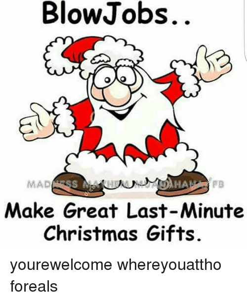 christmas memes and mad blowjobs mad ha make great last minute