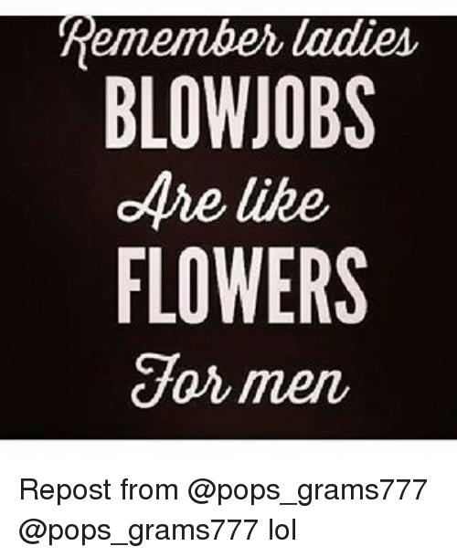 do you like blow jobs