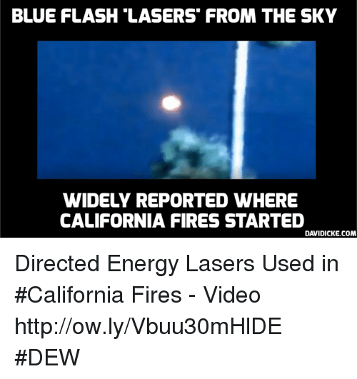 BLUE FLASH LASERS FROM THE SKY WIDELY REPORTED WHERE