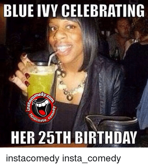 blue ivy celebrating medyo insta her 25th birthday instacomedy insta comedy 217453 blue ivy celebrating medyo insta her 25th birthday instacomedy