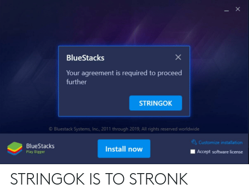 BlueStacks Your Agreement Is Required to Proceed Further STRINGOK O