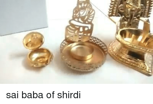 Memes, 🤖, and Sai Baba: bly. sai baba of shirdi