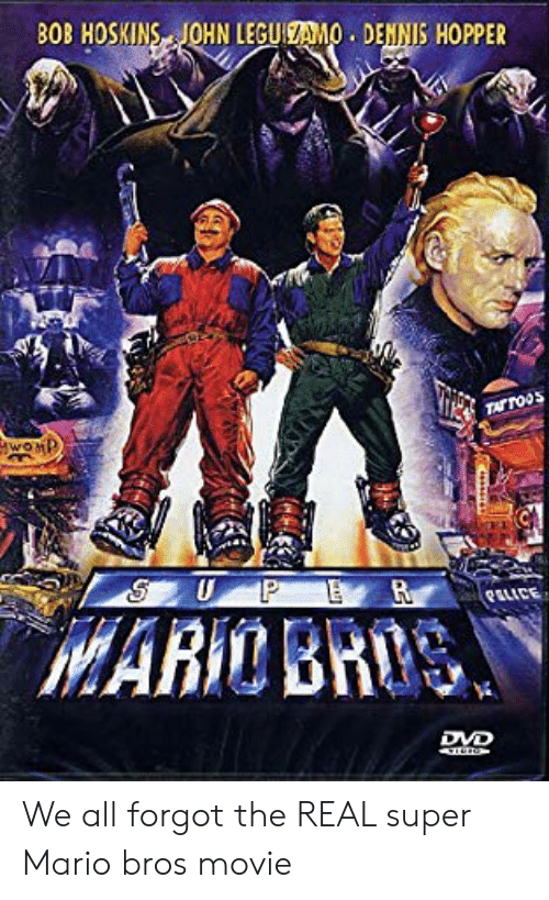 Super Mario, Super Mario Bros, and Mario: BOB HOSKINS JOHN LEGUICAMO DENNIS HOPPER  DVD We all forgot the REAL super Mario bros movie