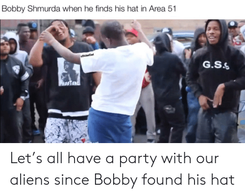 Bobby Shmurda When He Finds His Hat in Area 51 uChickenClout