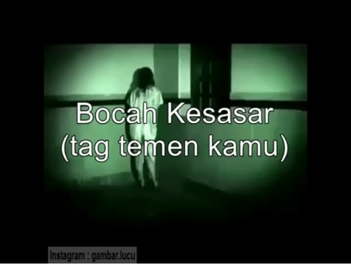 Instagram, Indonesian (Language), and  Tag: Bocah Kesasar  (tag t  kamu)  Instagram: gambarlucu