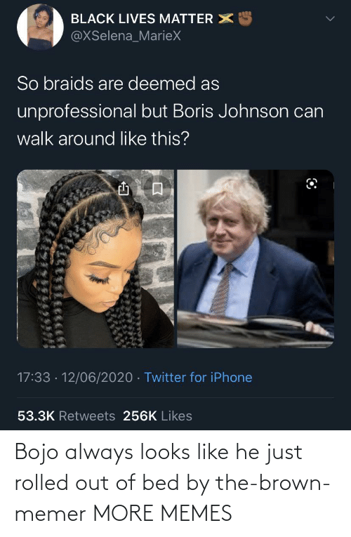 Dank, Memes, and Target: Bojo always looks like he just rolled out of bed by the-brown-memer MORE MEMES