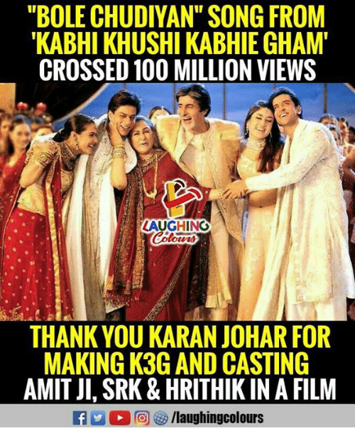 BOLE CHUDIYAN SONG FROM KABHI KHUSHI KABHIE GHAM CROSSED 100 MILLION