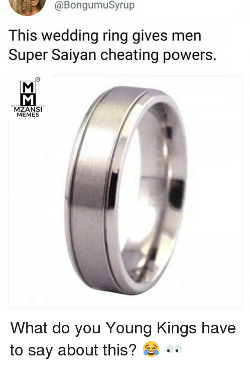 This Wedding Ring Gives Men Super Saiyan Cheating Powers MEMES What