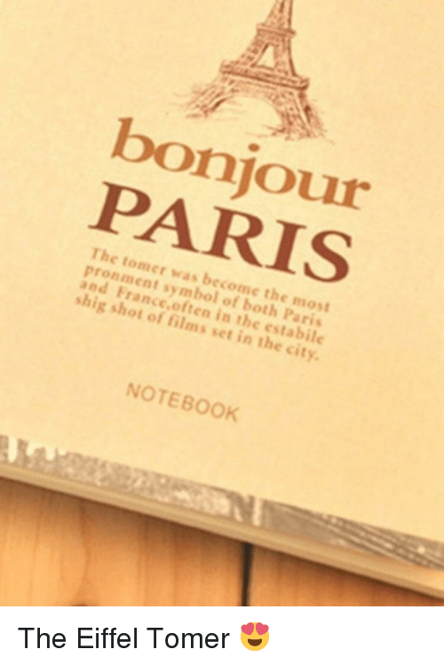 Bonjour Paris The Tomer Was Become The Most Pronment Symbol Of Both