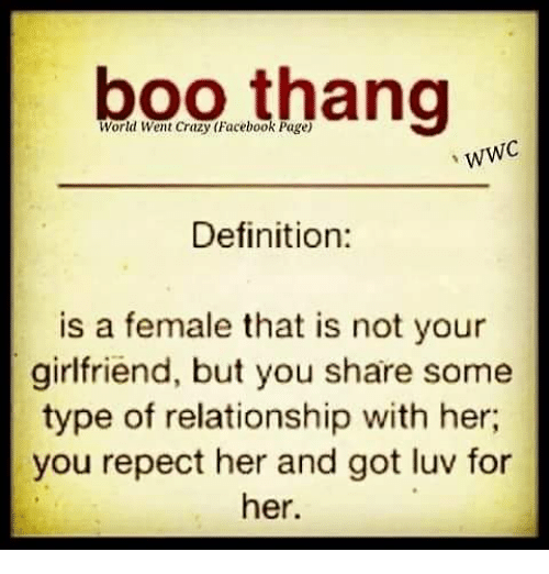 Boo thang wwc definition is a female that is not your girlfriend but memes and share boo thang wwc definition is a female that is voltagebd Gallery
