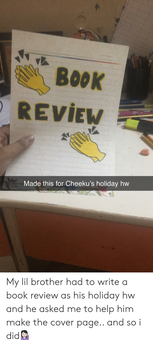 BoOK REVIEW Made This for Cheeku's Holiday Hw My Lil Brother Had to