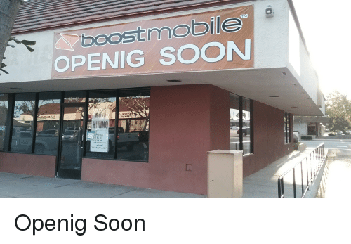 boost mobile tm openig soon 12 17 per hour with sales 18069610 boost mobile tm openig soon $12 $17 per hour with sales bonuses,Boost Mobile Meme