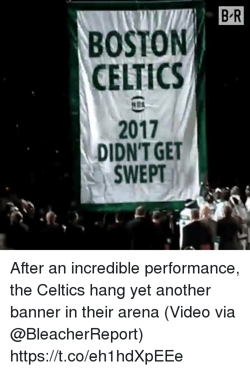 Sports, Celtics, and Video: BOS  CELTICS  2011  DIDNT GET  SWEPT  BR After an incredible performance, the Celtics hang yet another banner in their arena  (Video via @BleacherReport) https://t.co/eh1hdXpEEe