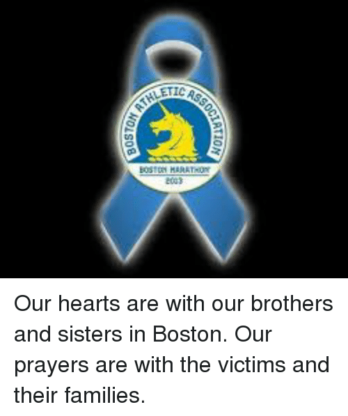 Memes, Boston, and Prayer: BOSTON Our hearts are with our brothers and  sisters