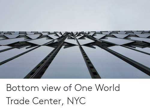 World, World Trade Center, and Nyc: Bottom view of One World Trade Center, NYC
