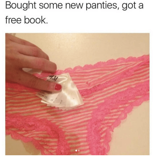 Book, Free, and Got: Bought some new panties, got a  free book