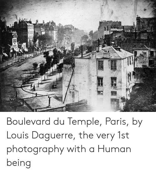 Paris, Photography, and Human: Boulevard du Temple, Paris, by Louis Daguerre, the very 1st photography with a Human being