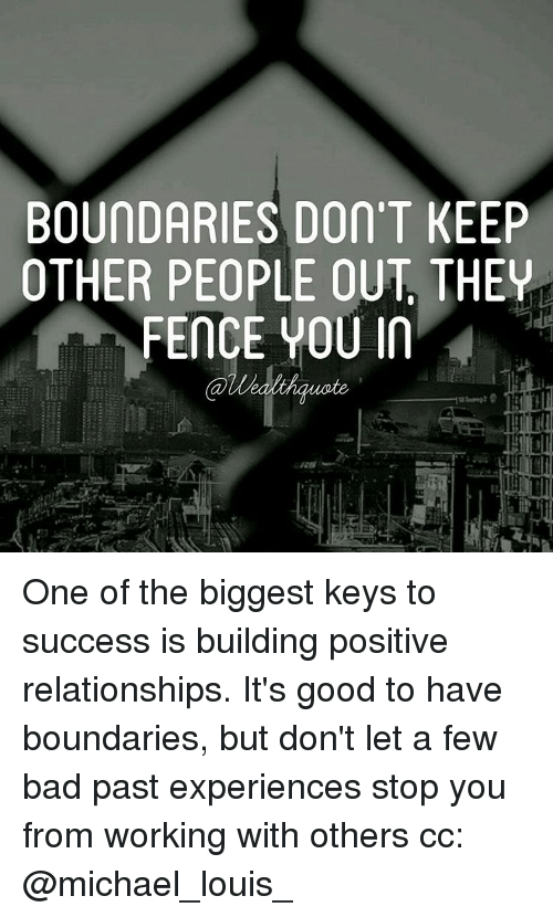 BOUNDARIES Don T KEEP OTHER PEOPLE OUT THEY FENCE YOU in One