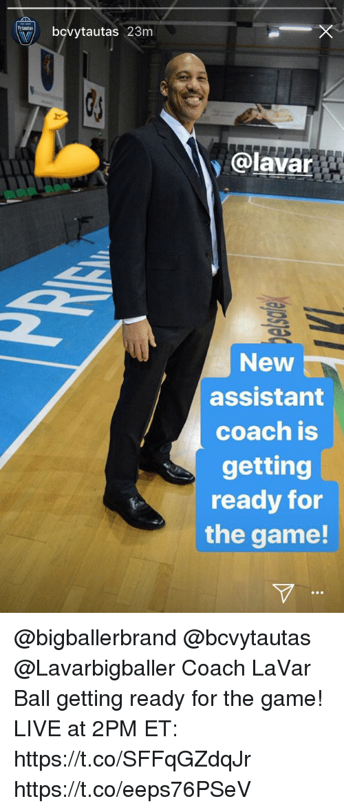 Memes, The Game, and Game: bovytautas 23m  @lavar  New  assistant  coach is  getting  ready for  the game! @bigballerbrand @bcvytautas @Lavarbigballer Coach LaVar Ball getting ready for the game!   LIVE at 2PM ET: https://t.co/SFFqGZdqJr https://t.co/eeps76PSeV