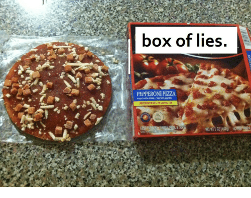 Pizza, Chicken, and Box: box of lies.  PEPPERONI PIZZA  MADE WITH PORK, CHICKEN ADDED  MICROWAVES IN MINUTES