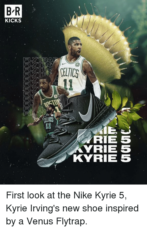 2f5d9c8c31bc B R KICKS FL CELTICS FLY 13 IE J RIE 5 YRIE 5 KYRIE 5 First Look at ...