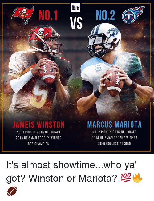 Home Market Barrel Room Trophy Room ◀ Share Related ▶ College NFL NFL draft sports Record Showtime marcus mariota heisman trophy heisman trophy winners nfl draft 2014 draft winner next collect meme → Embed it next → br NO2 NO1 VS MARCUS MARIOTA AMEIS WINSTON NO 2 PICK IN 2015 NFL DRAFT NO 1 PICK IN 2015 NFL DRAFT 2014 HEISMAN TROPHY WINNER 2013 HEISMANTROPHY WINNER 36-5 COLLEGE RECORD BCS CHAMPION It's almost showtimewho ya' got? Winston or Mariota? 💯🔥🏈 Meme College NFL NFL draft sports Record Showtime marcus mariota heisman trophy heisman trophy winners nfl draft 2014 draft winner winston Marcus Winners 2015 Nfl College College NFL NFL NFL draft NFL draft sports sports Record Record Showtime Showtime marcus mariota marcus mariota heisman trophy heisman trophy heisman trophy winners heisman trophy winners nfl draft 2014 nfl draft 2014 draft draft winner winner winston winston Marcus Marcus Winners Winners 2015 Nfl 2015 Nfl found @ 22456 likes ON 2016-06-30 01:47:31 BY me.me source: instagram view more on me.me
