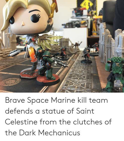 Brave, Space, and Dark: Brave Space Marine kill team defends a statue of Saint Celestine from the clutches of the Dark Mechanicus