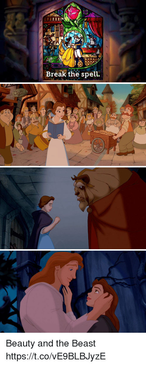 Memes, Beauty and the Beast, and Break: Break the spell Beauty and the Beast https://t.co/vE9BLBJyzE