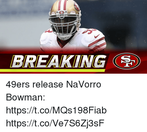 San Francisco 49ers, Memes, and 🤖: BREAKING 49ers release NaVorro Bowman: https://t.co/MQs198Fiab https://t.co/Ve7S6Zj3sF
