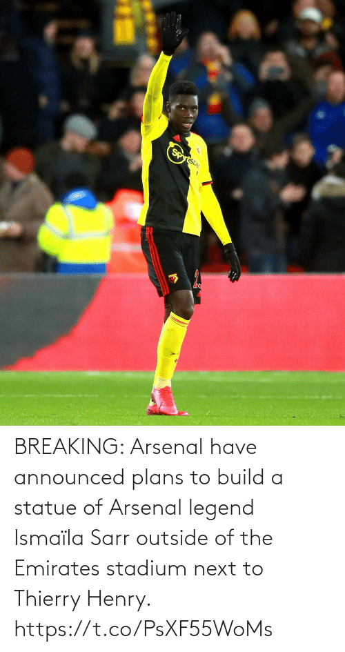 Arsenal, Soccer, and Emirates: BREAKING: Arsenal have announced plans to build a statue of Arsenal legend Ismaïla Sarr outside of the Emirates stadium next to Thierry Henry. https://t.co/PsXF55WoMs