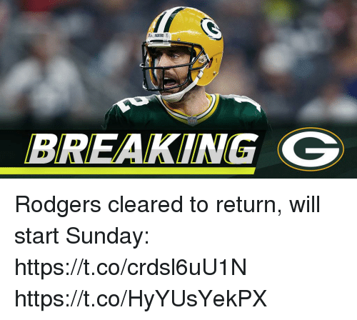 Memes, Sunday, and 🤖: BREAKING G Rodgers cleared to return, will start Sunday: https://t.co/crdsl6uU1N https://t.co/HyYUsYekPX