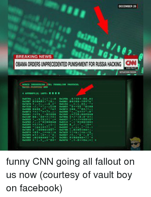 memes breaking news and fallout breaking news obama ordersunprecedented punishment forrussa hacing cnn